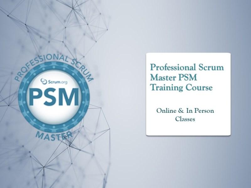 Professional Scrum Master PSM Training Course