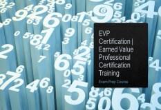 EVP Certification Earned Value Professional Certification Training