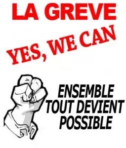 French strike poster says Strike, if we stick together everything becomes possible