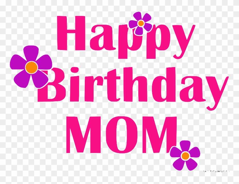 Gambar Happy Birthday Mom HD Png Download  804x595