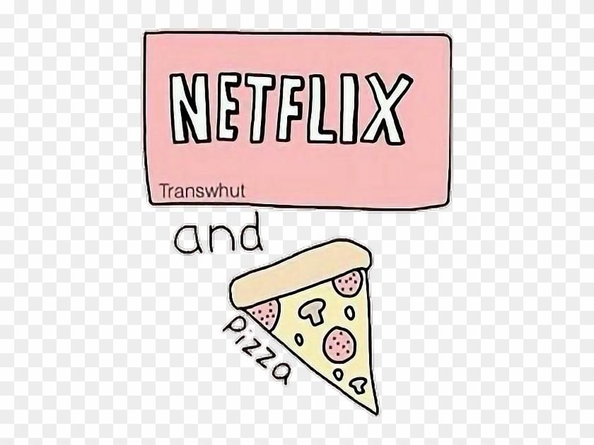tumblr netflix chill pizza
