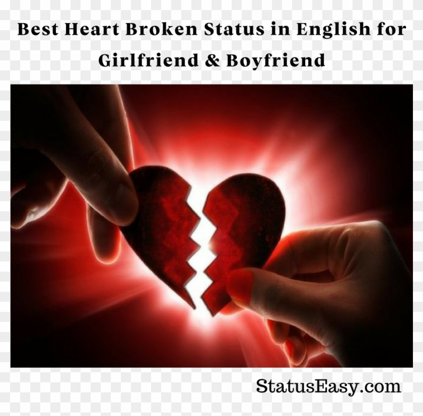 Best Heart Broken Status In English For Girlfriend Valentines Day Broken Heart Hd Png Download 1080x1080 6668983 Pngfind