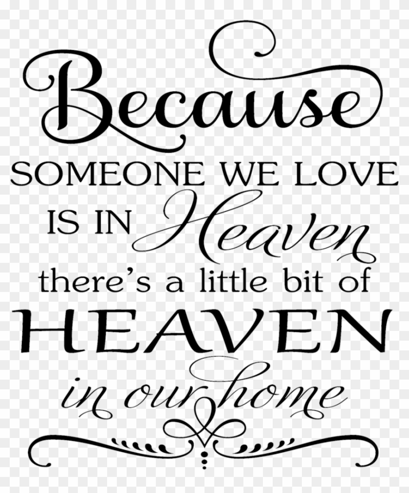 Download Because Someone We Love Is In Heaven Svg Free, HD Png ...