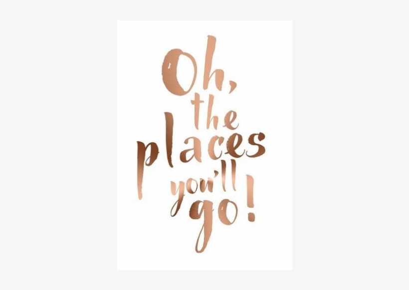 places you ll go a4 poster gold