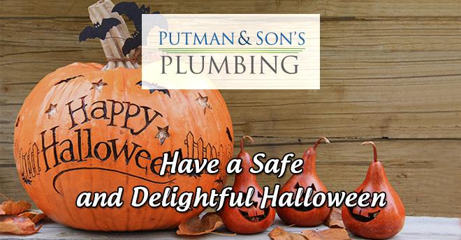Happy Halloween! — Putman & Sons Plumbing