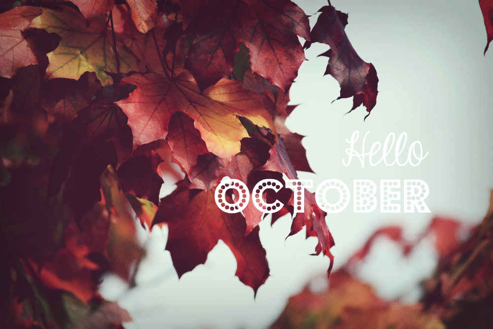 Hello October - Fall Images, Quotes, and Recipes to Share!