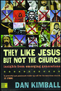 They Like Jesus But Not the Church