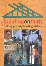 Building on Faith, Making Poverty Housing History (D4718)