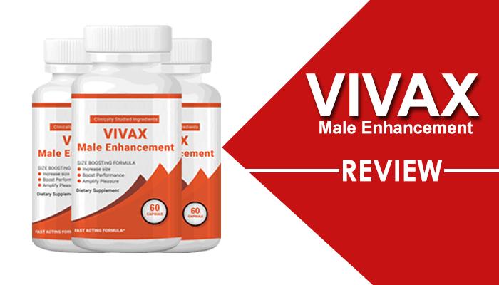 Vivax Male Enhancement Review