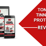 Tonaki Tinnitus Protocol Review : Final Answer To Tinnitus Problems?