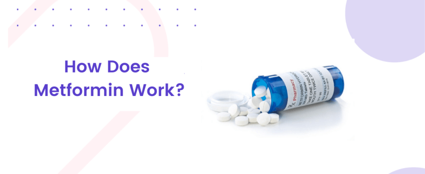 how does metformin work