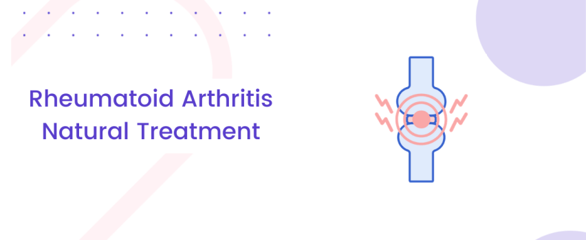 Rheumatoid Arthritis Natural Treatment