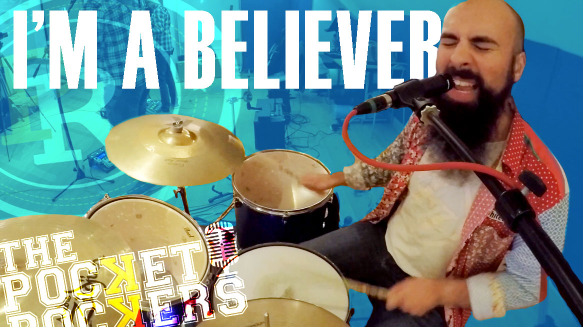 Thumbnail for the music video I'm A Believer performed by The Pocket Rockers