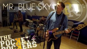 Thumbnail for the music video Mr Blue Sky performed by The Pocket Rockers
