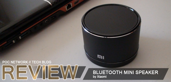 Review: Xiaomi (Mi) Mini Bluetooth speaker