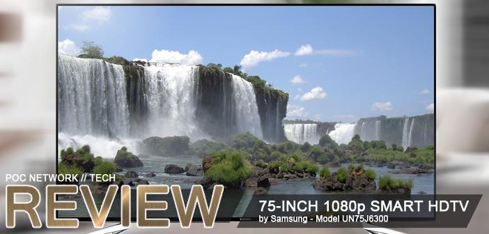 Review: Samsung 75-Inch 1080p Smart HDTV (UN75J6300)