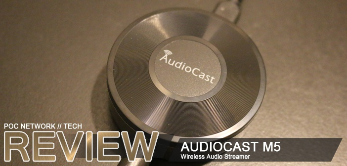 Review: AudioCast M5 wireless multi-room audio streaming device