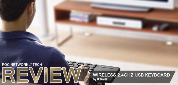 Review: iClever 2.4GHz Wireless USB Keyboard with built-in Touchpad