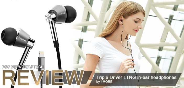 Review: 1MORE Triple Driver LTNG in-ear headphones for iOS