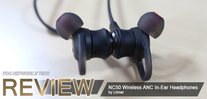 Review: Linner NC50 Wireless Active Noise Cancelling In-Ear Headphones