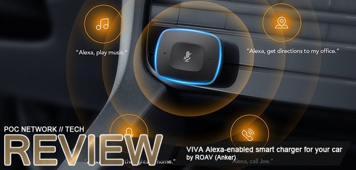 Review: ROAV (by Anker) VIVA – An Alexa-enabled smart charger for your car