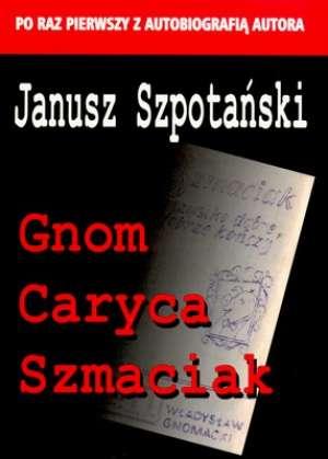 GNOM, CARYCA, SZMACIAK