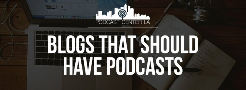 Blogs That Should Have Podcasts Title Image