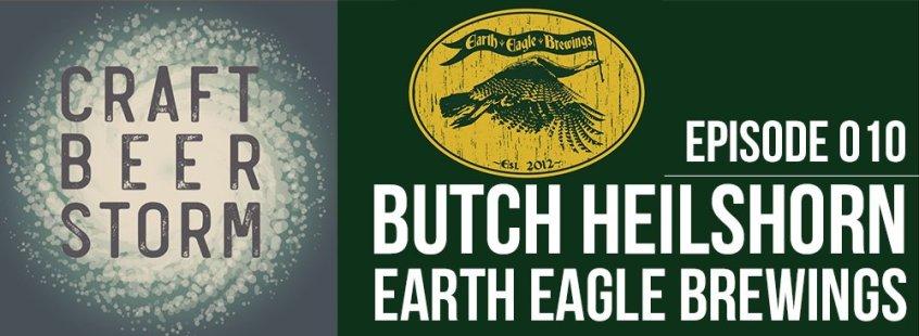 Craft Beer Storm Episode 10 - Butch Heilshorn