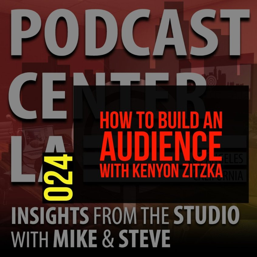 How to build an audience with Kenyon Zitzka