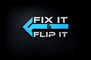 Fix It and Flip It