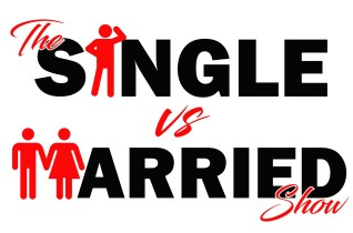 The Single vs Married Show