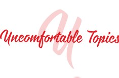 Uncomfortable Topics