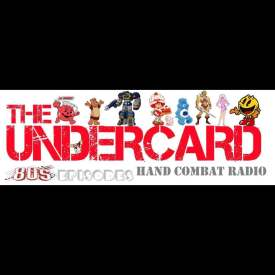 Undercard – Hand Combat Radio – Episode 280 – Party like it's 1980