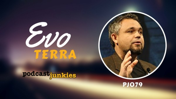 PJ079 Evo Terra | Traveling the World While Podcasting
