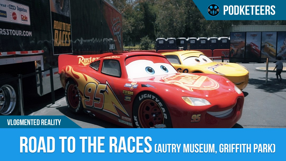 Cars 3 Road to the Races (Autry Museum, Griffith Park)