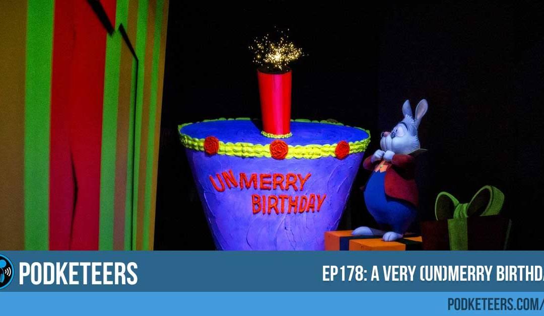 Ep178: A Very (Un)Merry Birthday?