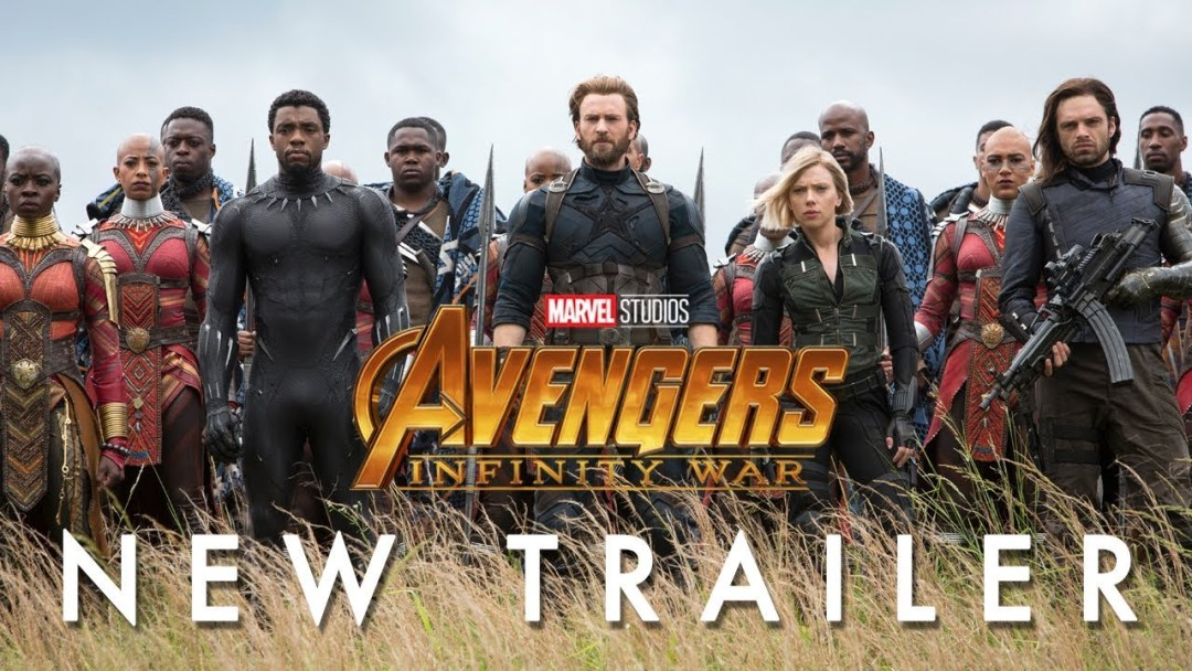NEW AVENGERS: INFINITY WAR TRAILER!
