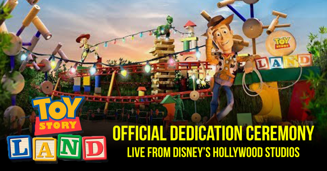 Watch The Dedication of Toy Story Land!