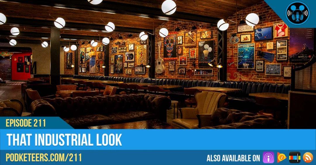 Ep211: That Industrial Look