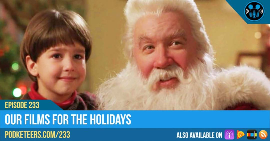 Ep233: Our Films For The Holidays