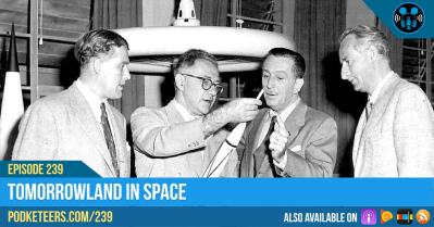 Ep239: Tomorrowland In Space