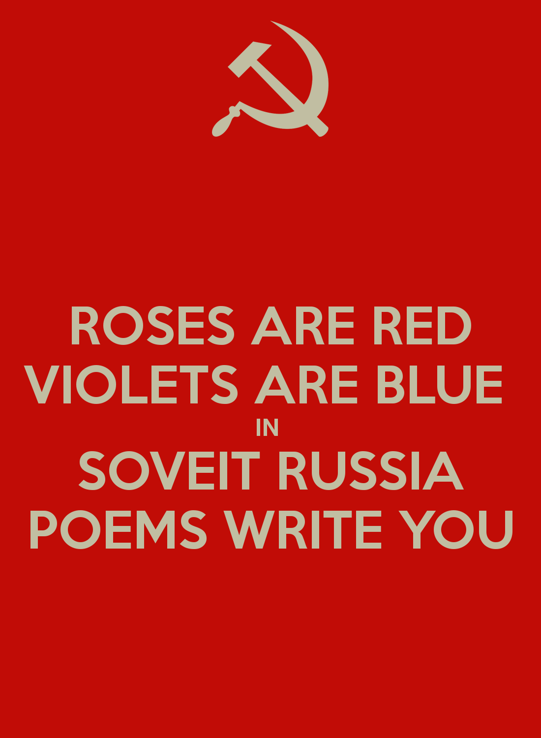 Red Jokes Are Dirty Roses Violets Are Blue