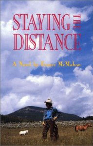 Staying the Distance by Franci McMahon
