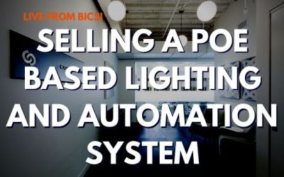 Presenting and Selling a PoE Based Lighting and Automation System