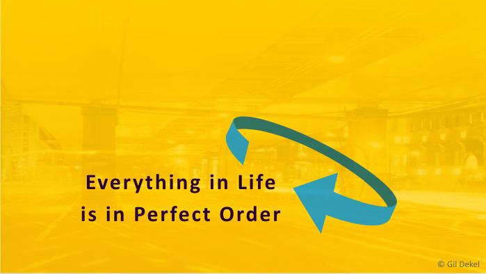 'Life's Perfect Order' (artwork by © Gil Dekel)