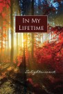 In My Lifetime: Enlightenment