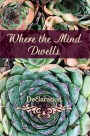Where the Mind Dwells: Declaration