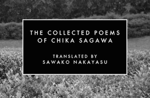 "In Discussion // ""The Collected Poems of Chika Sagawa"""