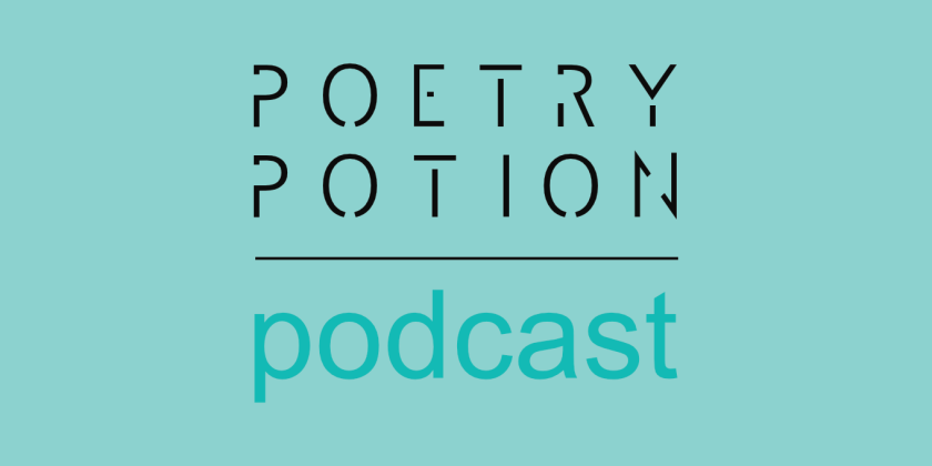 the Poetry Potion Podcast
