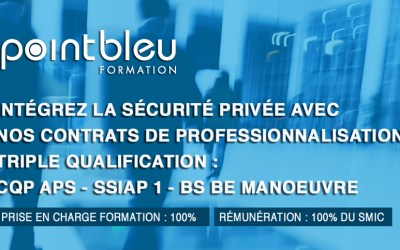 CONTRAT DE PROFESSIONNALISATION SECURITE : CQP APS + SSIAP 1 + BS BE Manoeuvre